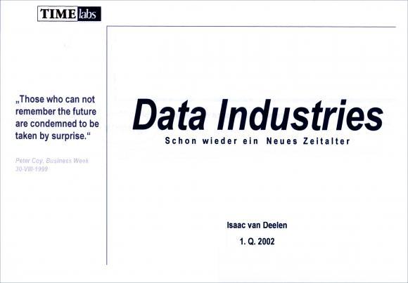 """Das Bild zeigt das Titelbild einer Präsentation mit dem Titel """"Data Industries"""""""