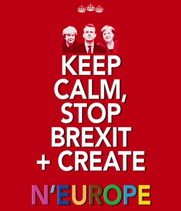 Keep Calm, Stop Brexit + Create N'Europe